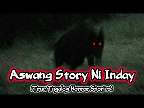 Download Aswang Story Ni Inday (True Tagalog Horror Stories)