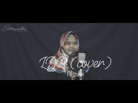 Raisa - LDR (cover) by Diah