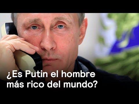 ¿Es Putin El Hombre Más Rico Del Mundo? - Foro Global