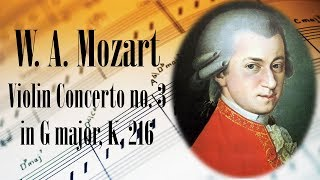 🎼 W. A. Mozart Violin Concerto no. 3 in G major, K. 216 | Mozart Classical Music for Relaxation