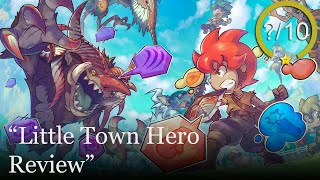 Little Town Hero Review [PS4, Switch, Xbox One, & PC] (Video Game Video Review)