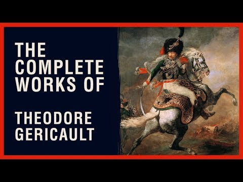 The Complete Works Of Theodore Gericault