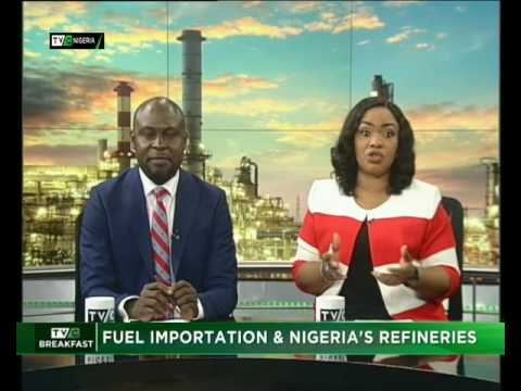 Fuel Importation and Nigeria's Refineries