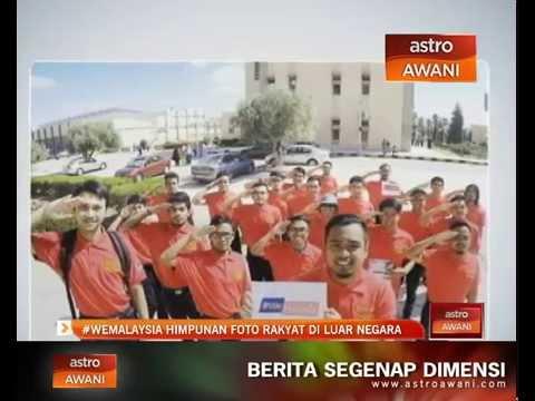 #Wemalaysia himpunan foto rakyat Malaysia di luar negara