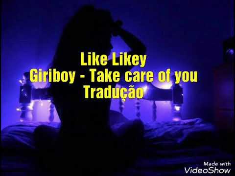Giriboy - Take care of you (tradução/legendado)