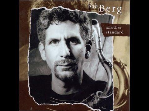 Bob Berg -  Unedited Interview  - 1998