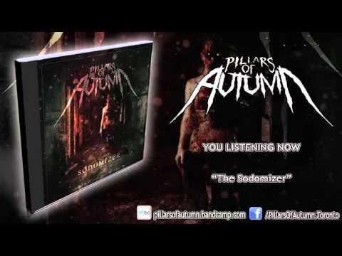 Pillars of Autumn - The Sodomizer (SINGLE 2015/HD) [LYRICS] mp3