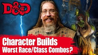 WRONG D&D Race and Class Combos for More Fun- D&D Discussions