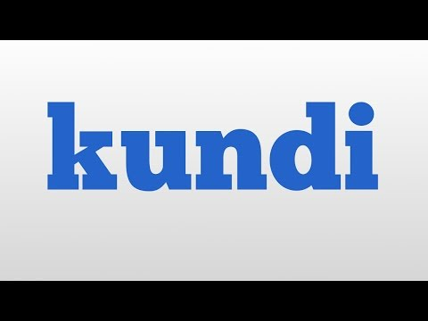 kundi meaning and pronunciation