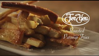 "Roasted Parsnip Fries - Cooking ""how-to"" Video"
