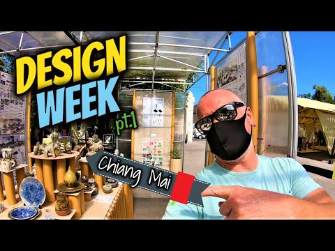 Chiang Mai Design Week 2020 | Life In Thailand | Pt.1