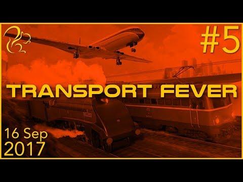 Transport Fever | P5 | 16th September 2017 | SquirrelPlus