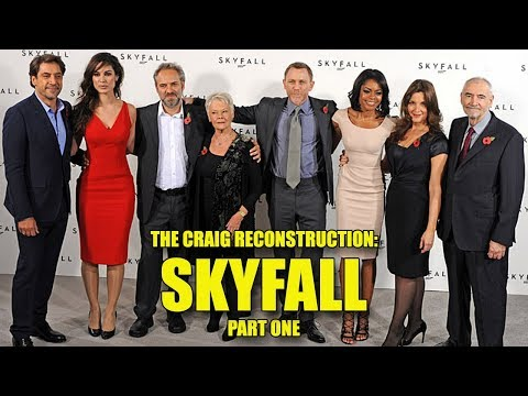 The Craig Reconstruction: Skyfall (Part One)