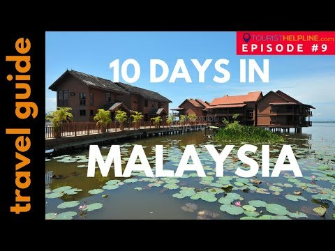 PLACES TO VISIT IN MALAYSIA : Itinerary by 'Tourism Malaysia' official