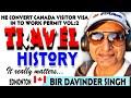 He Convert Canada Visitor Visa into TRUCK DRIVER WORK PERMIT. Travel HISTORY VOL:2