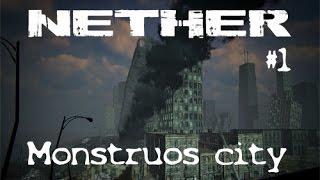 Nether #1 | Monstruos City | Gameplay Español