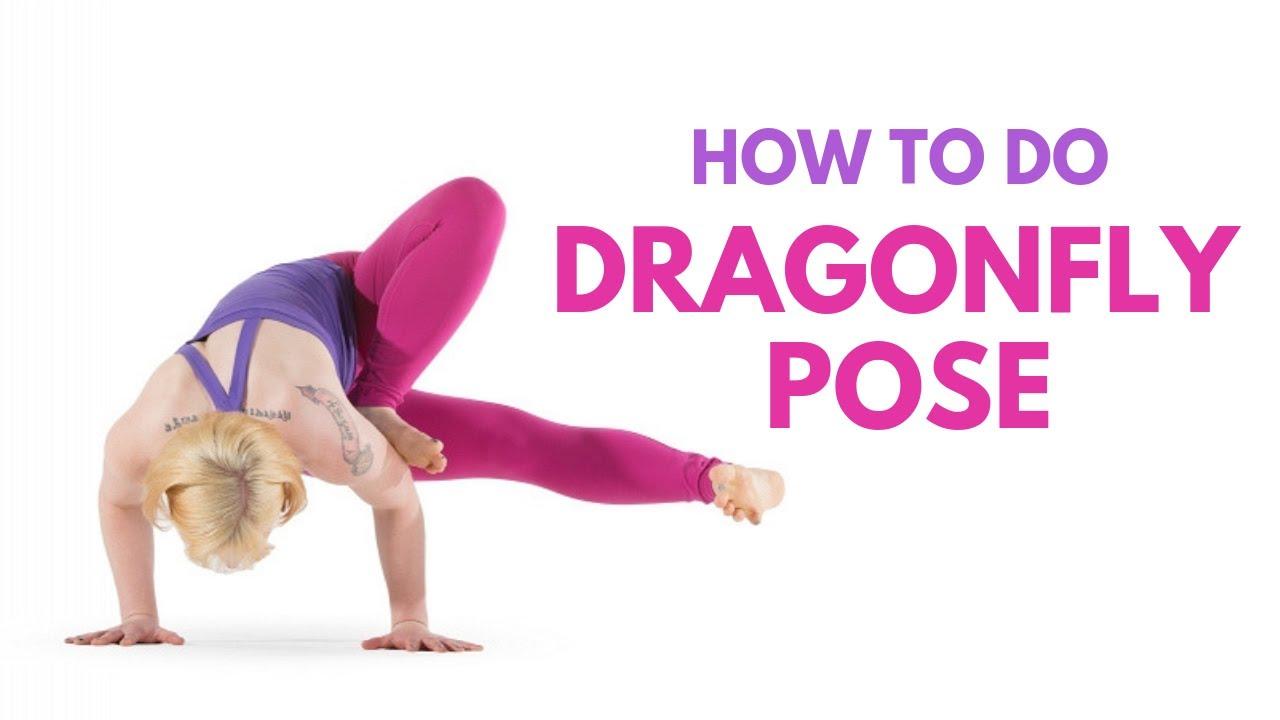 How to Do Dragonfly Pose (Grasshopper Pose)