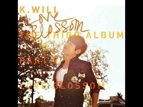 K.Will - Love Blossom (Lyrics)