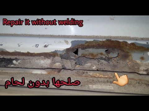 طريقة اصلاح فتحات الصدأ في السياره بدون لحام/How to repair the rust holes without welding