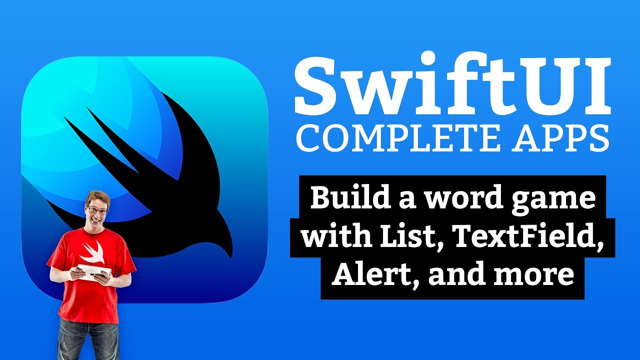 SwiftUI Tutorial: Build a word game with List, TextField, Alert, and more
