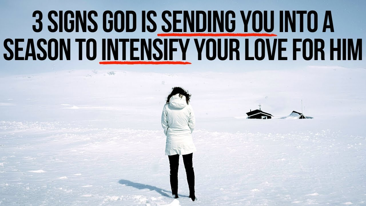 If These 3 Things Are Happening to You, God Is Trying to Increase Your Love for Him