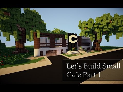 Minecraft How to build a Cafe Part 1 - YouTube
