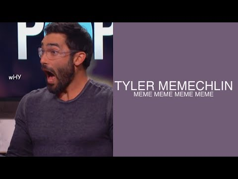 TYLER HOECHLIN BEING A MEME FOR 2 AND A HALF MINUTES