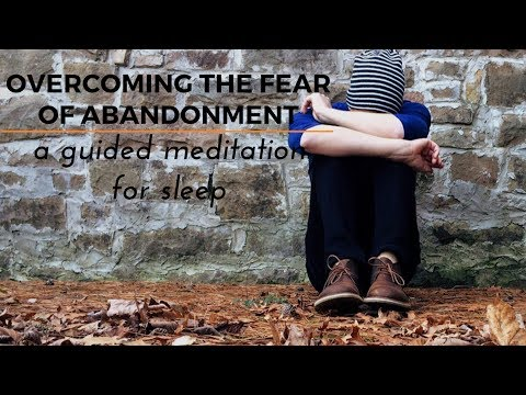 OVERCOMING FEAR OF ABANDONMENT an ASMR guided meditation for your deep sleep