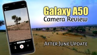 Samsung Galaxy A50 Camera Review After June Update Night Mode,Super Steady and Super Slow-Mo