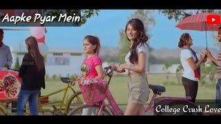 College Crush Love Story | Aapke Pyar Mein Song | Raaz | Alka Y | Sonu Kakkar | Attraction Love Face