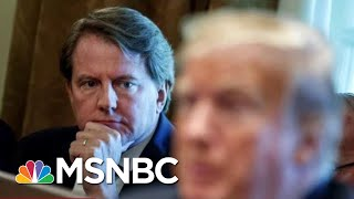 Don McGahn Says He Won't Testify Before House Judiciary Committee | Hardball | MSNBC