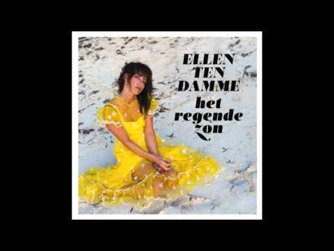 Ellen ten Damme - Het Regende Zon