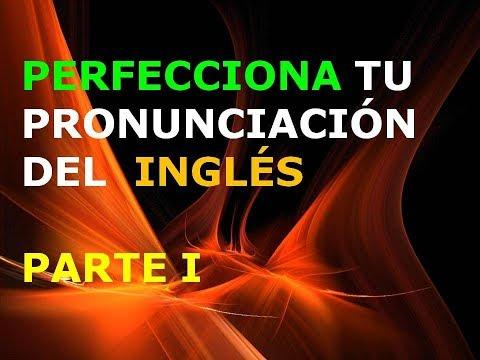 Inglés Americano - Lección 1 - Pronunciación (1ra. Parte)