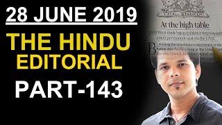 28 JUNE 2019 THE HINDU EDITORIAL (PART-143)