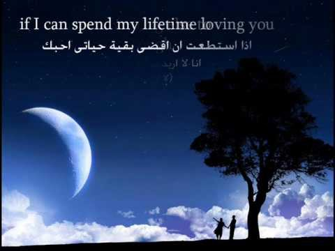 i want spend my lifetime مترجمة