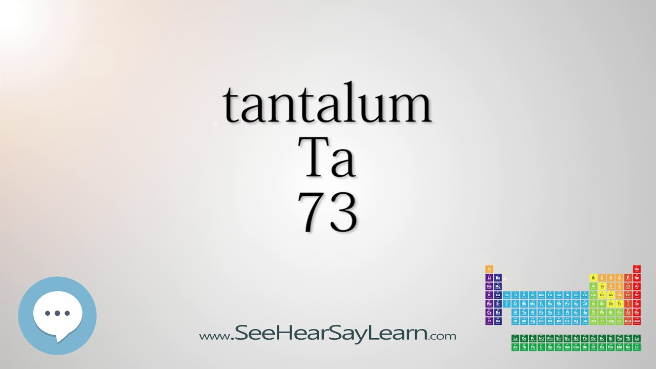 Tantalum Periodic Table Of Elements Youtube