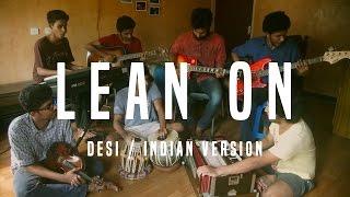 Lean On - Major Lazer & DJ Snake | Desi / Indian Version | V Minor Cover