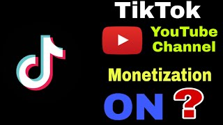 TikTok YouTube Channel Monetization : TikTok Channel Monetize kaise kare ?
