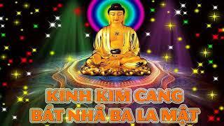 Nghe Tụng Kinh Kim Cang Bát Nhã Ba La Mật giúp Tâm Thanh Tịnh - Phật Tổ Như Lai ban phước lành