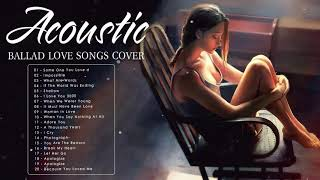 Download lagu Acoustic Love Songs 2020 - Best Ballad English Acoustic Cover Of Popular Songs / Sad Acoustic Songs