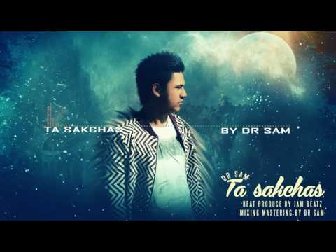 Dr Sam - Ta SakChas (Beat Prod By Jam Beatz )