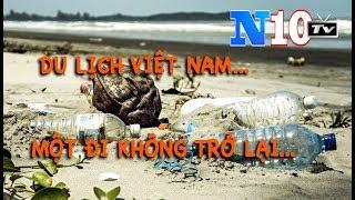 Tại Sao Du Lịch Việt Nam Khách Quốc tế Một Đi Không Trở Lại ? TT Phúc Nói Và Phát Biểu Có Giống Nhau