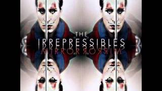 The Irrepressibles - In Your Eyes (Studio Version)