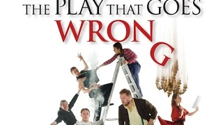 The Play That Goes Wrong Royal Variety Interivew Review West End Duchess Theatre
