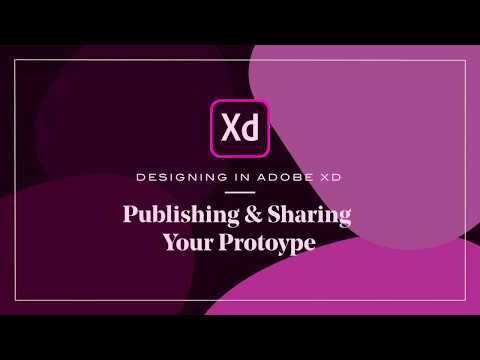 Designing in Adobe XD with Cody Brown: Sharing and Publishing Your Prototype | Adobe Creative Cloud
