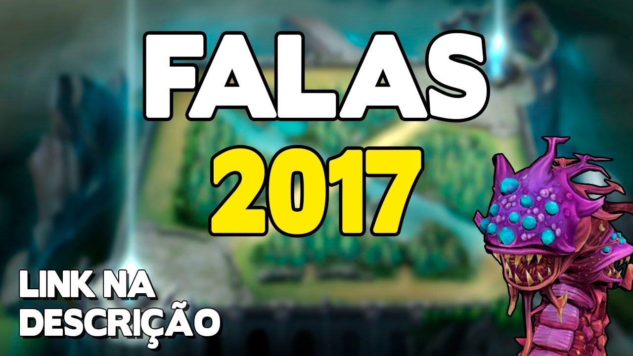 Todas As Falas Dos Campeões Do Lol 2017 Youtube