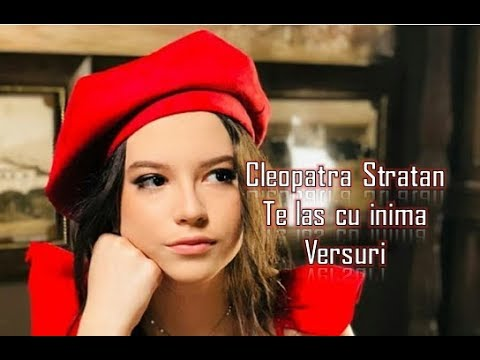 Cleopatra Stratan - Te las cu inima | Versuri