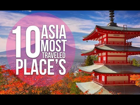 Top 10 Countries To Visit In Asia