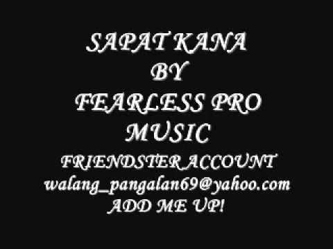 Sapat Kana By Fearless Pro Music New Tagalog Lovesong Rap