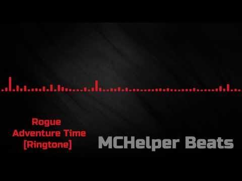 Rogue - Adventure Time [Ringtone] [HD]